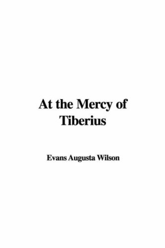 9781437824971: At the Mercy of Tiberius