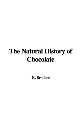 9781437828603: The Natural History of Chocolate