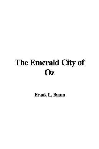 9781437833980: The Emerald City of Oz