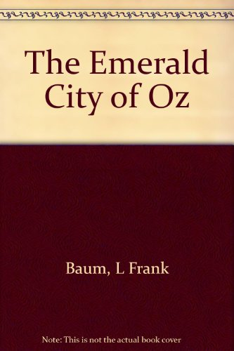 9781437834079: The Emerald City of Oz