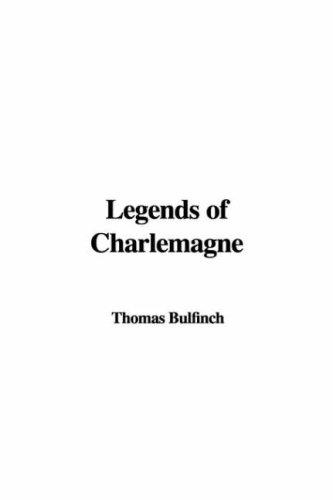 9781437840339: Legends of Charlemagne