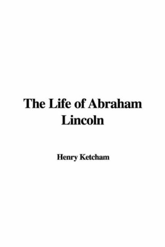 9781437840346: The Life of Abraham Lincoln