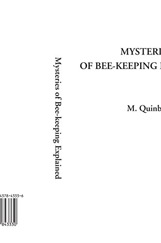 9781437843330: Mysteries of Bee-keeping Explained