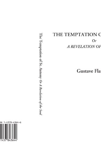 9781437843644: The Temptation of St. Antony Or A Revelation of the Soul