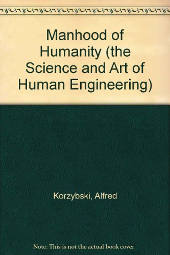 9781437849974: Manhood of Humanity (The Science and Art of Human Engineering)
