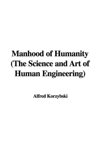 9781437850000: Manhood of Humanity (The Science and Art of Human Engineering)