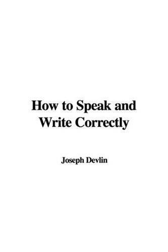 9781437855227: How to Speak and Write Correctly