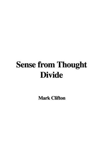9781437858075: Sense from Thought Divide