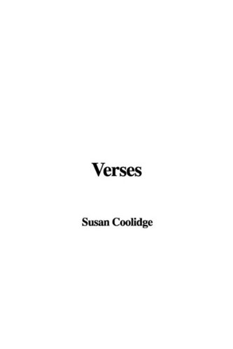 Verses (9781437869743) by Susan Coolidge
