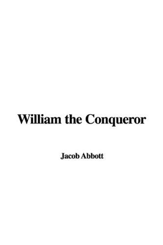9781437878028: William the Conqueror