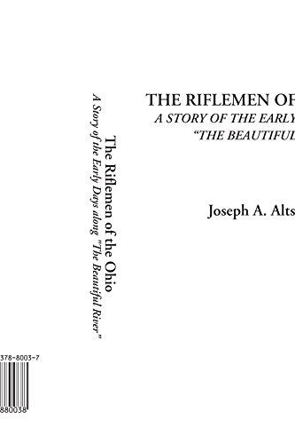 9781437880038: The Riflemen of the Ohio (A Story of the Early Days along