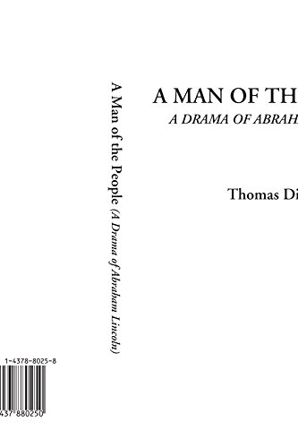 9781437880250: A Man of the People (A Drama of Abraham Lincoln)