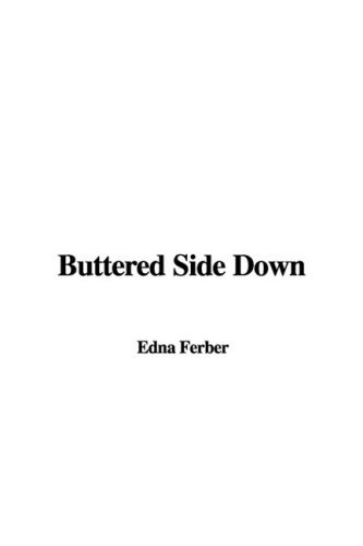 9781437893090: Buttered Side Down