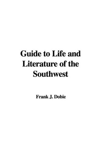 9781437894325: Guide to Life and Literature of the Southwest