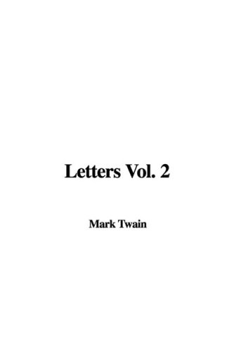 Letters Vol. 2 (1437899455) by Mark Twain