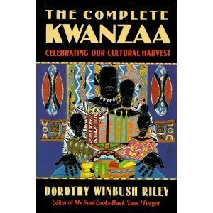 9781437963861: Complete Kwanzaa: Celebrating Our Cultural Harvest