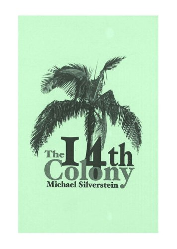 9781437964936: The 14th Colony