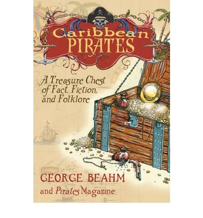 9781437965490: Caribbean Pirates: A Treasure Chest of Fact, Fiction, and Folklore