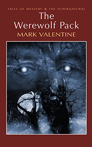 9781437970760: [The Werewolf Pack] (By: Mark Valentine) [published: June, 2008]