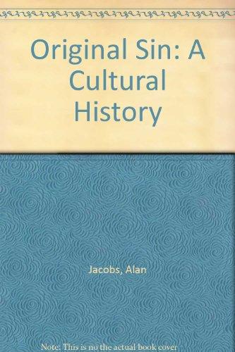 9781437974300: Original Sin: A Cultural History