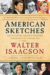 9781437975703: American Sketches: Great Leaders, Creative Thinkers, and Heroes of a Hurricane