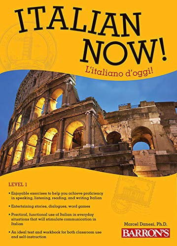 9781438000060: Italian Now! Level 1: L'italiano d'oggi! (Barron's Foreign Language Guides)