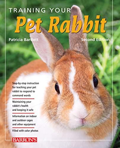 9781438000343: Training Your Pet Rabbit (Training Your Pet Series)