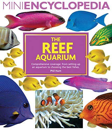 9781438000916: The Reef Aquarium (Mini Encyclopedia Series)
