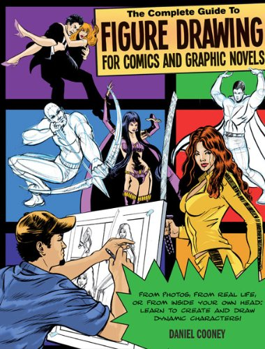 9781438000985: The Complete Guide to Figure Drawing for Comics and Graphic Novels