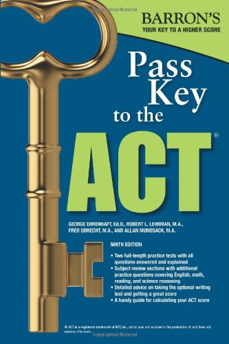 9781438001159: Pass Key To The ACT, 9th Edition