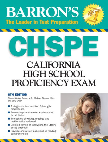 Barronâ??s CHSPE: California High School Proficiency Exam: Green M.A., Sharon