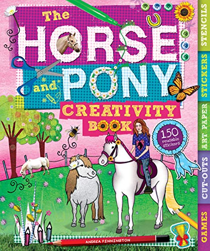 The Horse and Pony Creativity Book (Creativity Books)