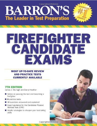 9781438001319: Barron's Firefighter Candidate Exams, 7th Edition (Barron's Firefighter Exams)