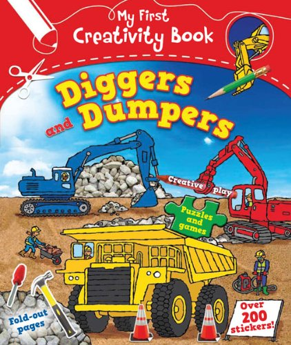 9781438001791: Diggers and Dumpers (My First Creativity Books)