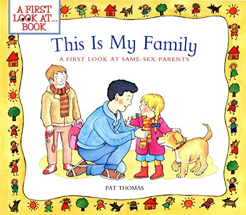 9781438001876: This Is My Family: A First Look at Same-Sex Parents