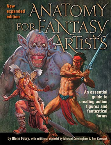 9781438001982: Anatomy for Fantasy Artists: An Essential Guide to Creating Action Figures and Fantastical Forms