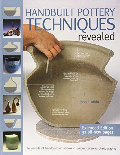 9781438001999: Handbuilt Pottery Techniques Revealed: The Secrets of Handbuilding Shown in Unique Cutaway Photography