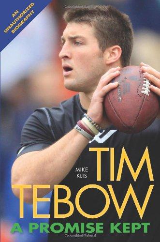 Tim Tebow: A Promise Kept