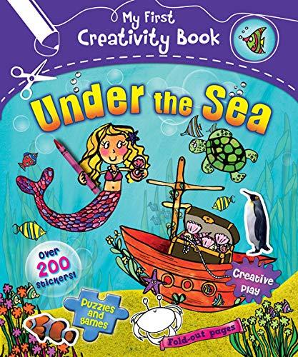 Under the Sea (My First Creativity Activity Books): Munro, Fiona