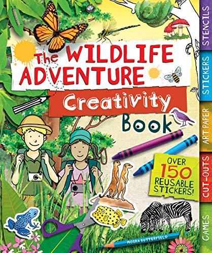 The Wildlife Adventure Creativity Book (Creativity Activity Books): Butterfield, Moira