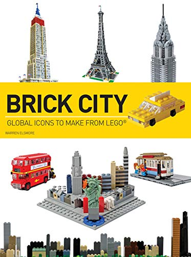 9781438002491: Brick City: Global Icons to Make from LEGO (Brick...LEGO Series)