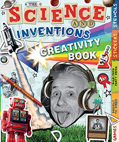 9781438002514: The Science and Inventions Creativity Book: Games, Models to Make, High-Tech Craft Paper, Stickers, and Stencils (Creativity Books)
