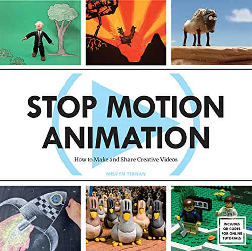 9781438002552: Stop Motion Animation: How to Make and Share Creative Videos