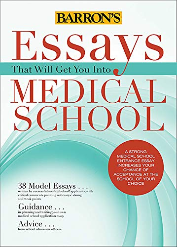9781438002743: Essays That Will Get You into Medical School (Essays That Will Get You Into... Series)