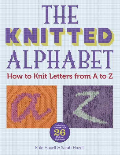 9781438002958: The Knitted Alphabet: How to Knit Letters from A to Z