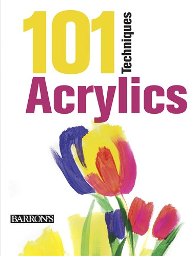9781438003368: 101 Techniques: Acrylics