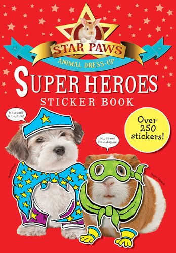 9781438004358: Super Heroes Sticker Book: Over 250 Stickers (Star Paws Animal Dress-Up)