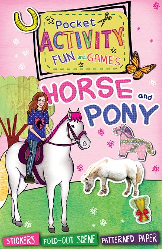 9781438004464: Horse and Pony Pocket Activity Fun and Games: Games and Puzzles, Fold-out Scenes, Patterned Paper, Stickers!