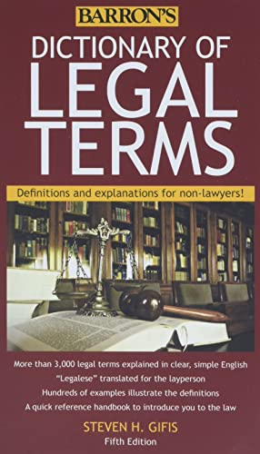 Dictionary of Legal Terms: Definitions and Explanations: Gifis, Steven H.