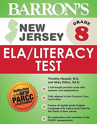 Barron's New Jersey Grade 8 ELA/Literacy Test (Barron's New Jersey Ela / ...